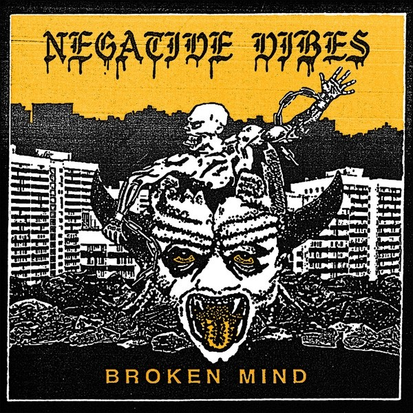 "Negative Vibes - Broken Mind 12""LP lim.80 yellow"