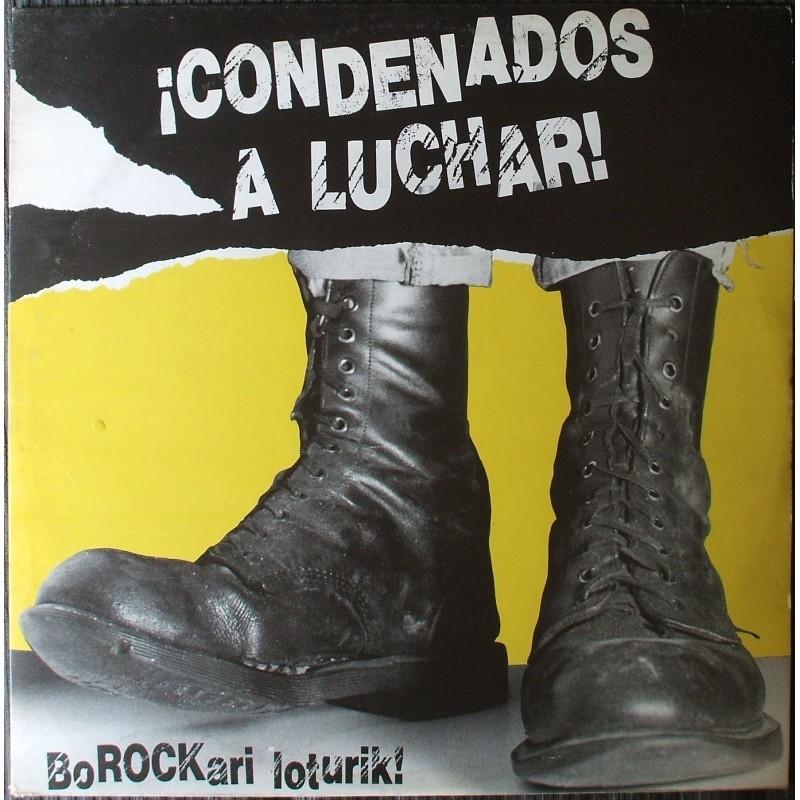 "V/A - ¡Condenados A Luchar! = Borockari Loturik!- 12""LP"