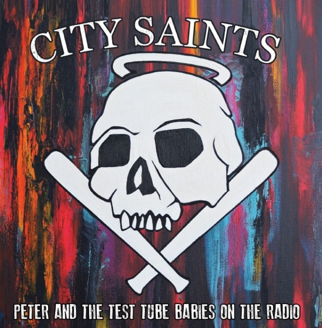 "City Saints - Peter & the Test Tube Babies on the Radio 7""EP lim.100 white"