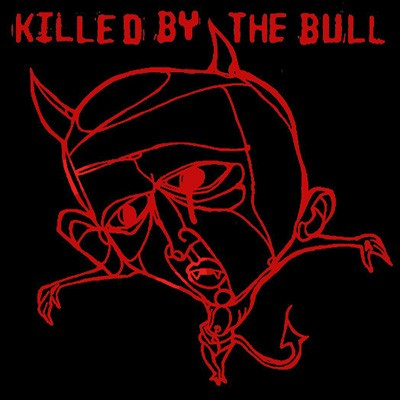 """Killed by the bull -s/t 12""""LP (col.)"""