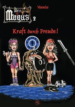 Comicbuch - Der Magus 2: Kraft durch Freude!