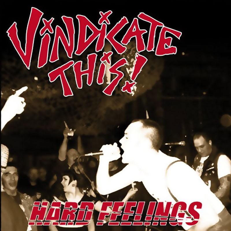 Vindicate This! - Hard Feelings 7'EP (lim. 300)
