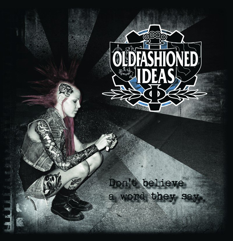 "Oldfashioned Ideas-Dont believe a word... 12""LP lim.400 Black"