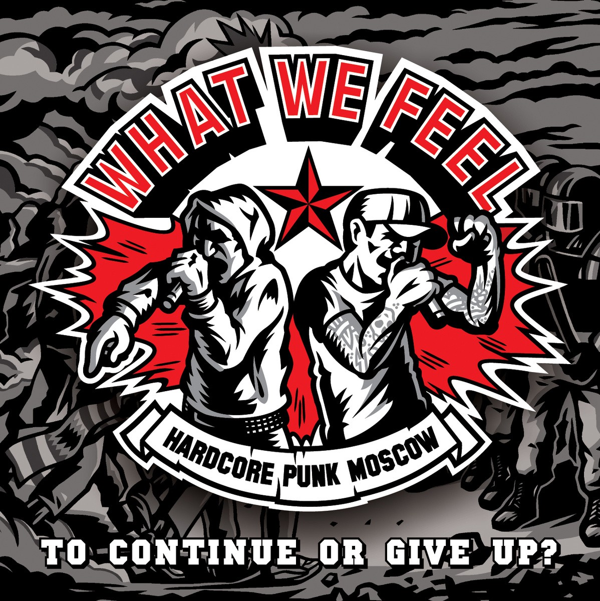 "What We Feel - TO CONTINUE OR GIVE UP? - 7""EP"