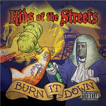 Kids Of The Streets - Burn It Down - LP