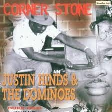 Justin Hinds & The Dominoes - Corner Stone LP