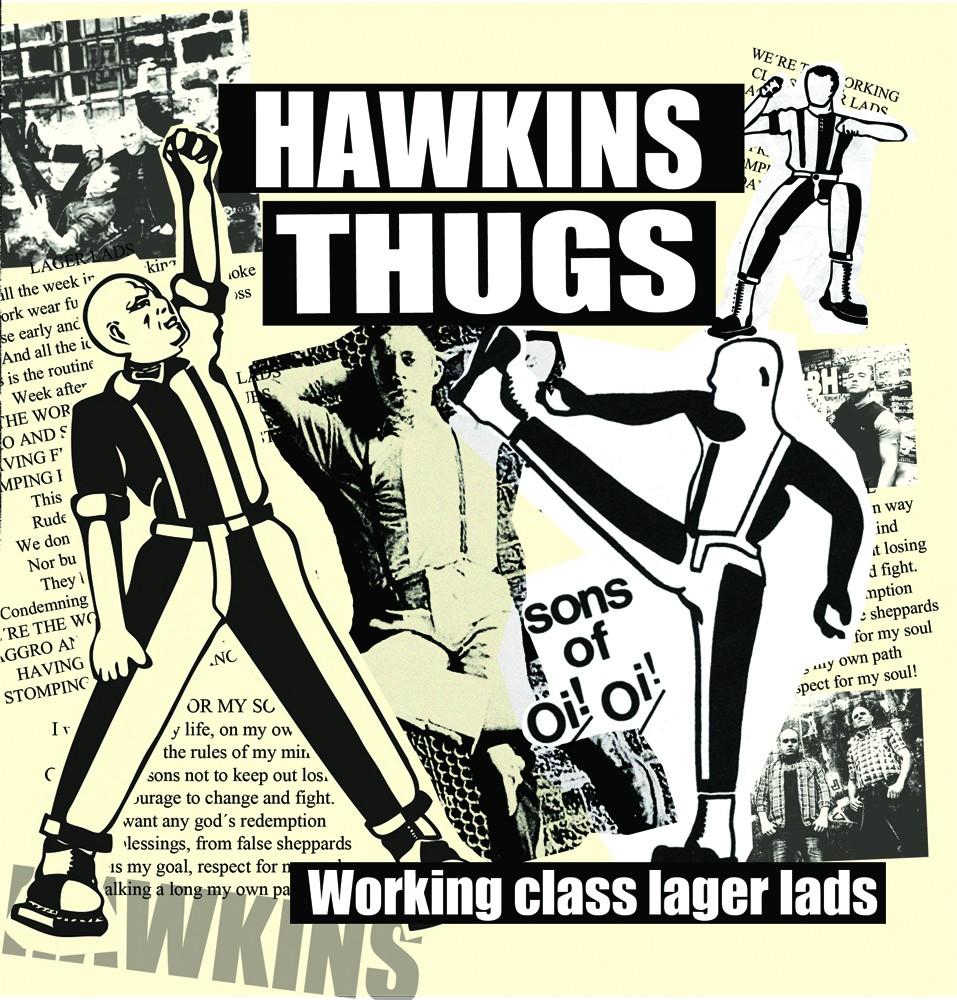 "Hawkins Thugs -Working class Lager Lads-7""EP lim.200 bone"