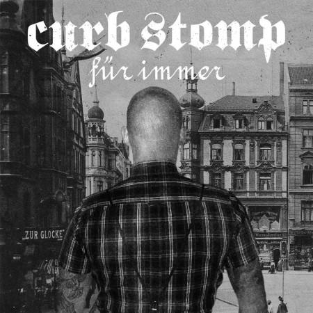 "CURB STOMP - FÜR IMMER 7""EP, lim.200 black"