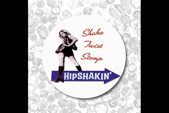 Shake,Twist,Stomp Hipshakin-Button 37mm