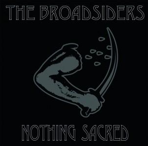 """BROADSIDERS - NOTHING SACRED 7"""" EP, lim.200 cyan blue"""