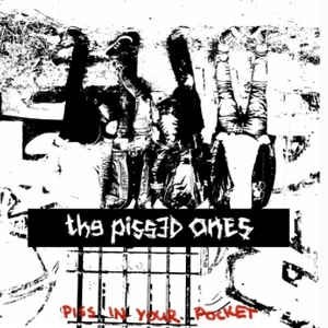 """Pissed Ones - Piss in your Pocket 12""""LP"""