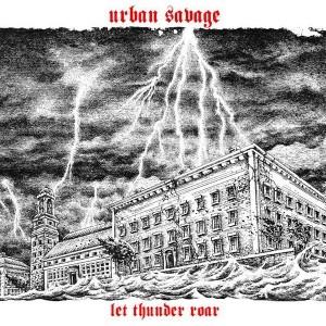 "Urban Savage ""Let thunder roar"" Digipack-CD lim.300"