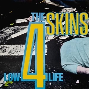 "4 SKINS - LOW LIFE 12""LP"