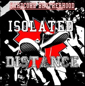 "V/A Distance/Isolated-Hardcore Brotherhood Split-12""LP+Download"