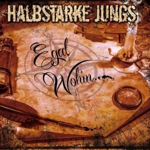 """Halbstarke Jungs - Egal Wohin 12""""LP + Downloadcode"""