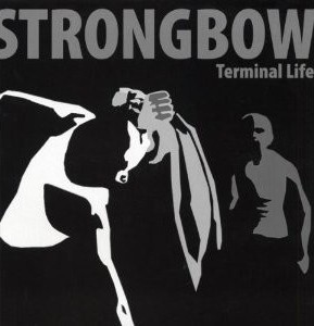 "Strongbow - Terminal Life 12""LP lim.450 Black"