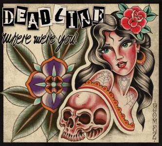 Deadline-Where Were You? -Greatest Hits Digipack-CD
