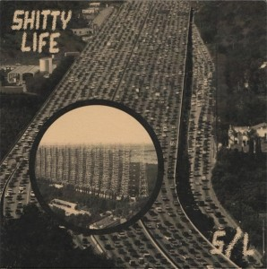"Shitty Life - S/L 7""EP lim. 300 yellow sleeve"