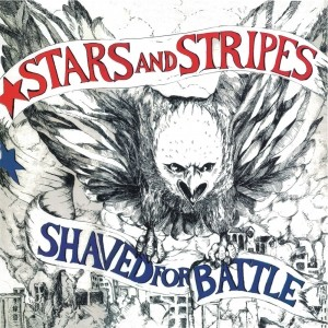 STARS AND STRIPES-Shaved for Battle LP+Poster lim.125 Red!