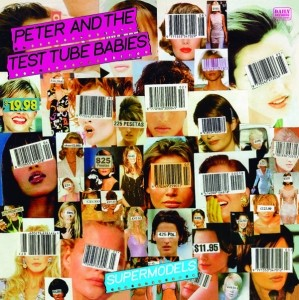"Peter And The Test Tube Babies - Supermodels 12""LP"