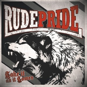 "Rude Pride - Take it as it comes 12""GF-LP lim. oxblood"