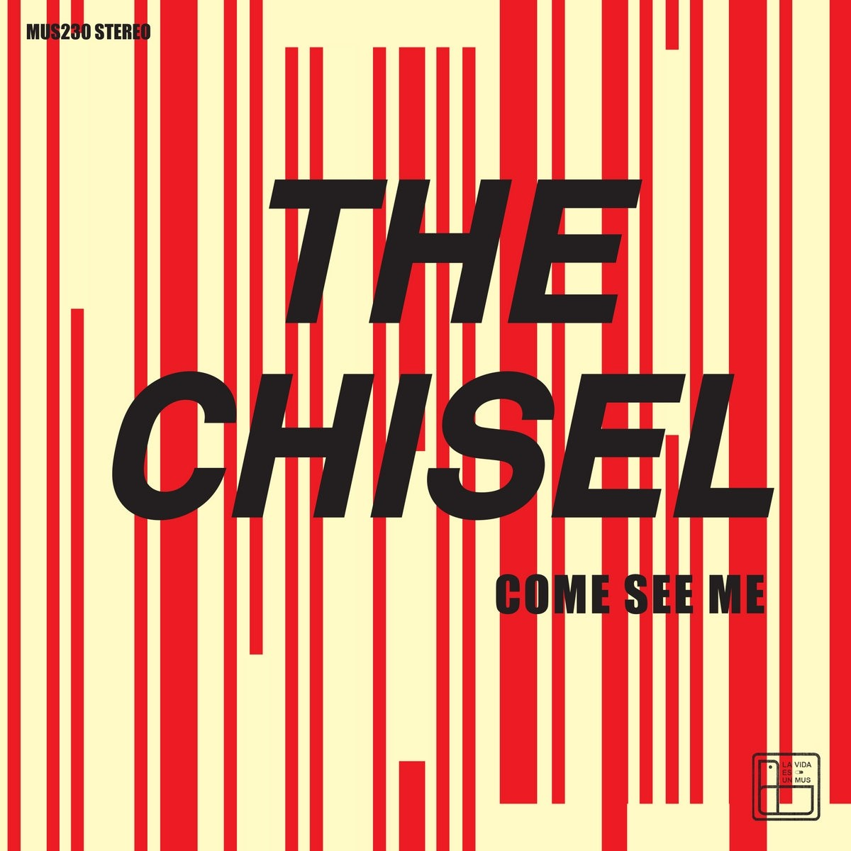 """The Chisel - Come See Me 7""""EP"""
