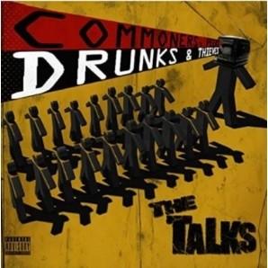 The Talks - Commoners, Peers, Drunks & Thieves CD