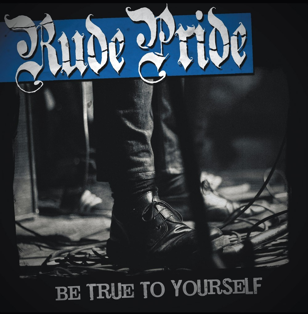 "Rude Pride - Be True To Yourself 12""LP lim.100 black (PRE ORDER)"