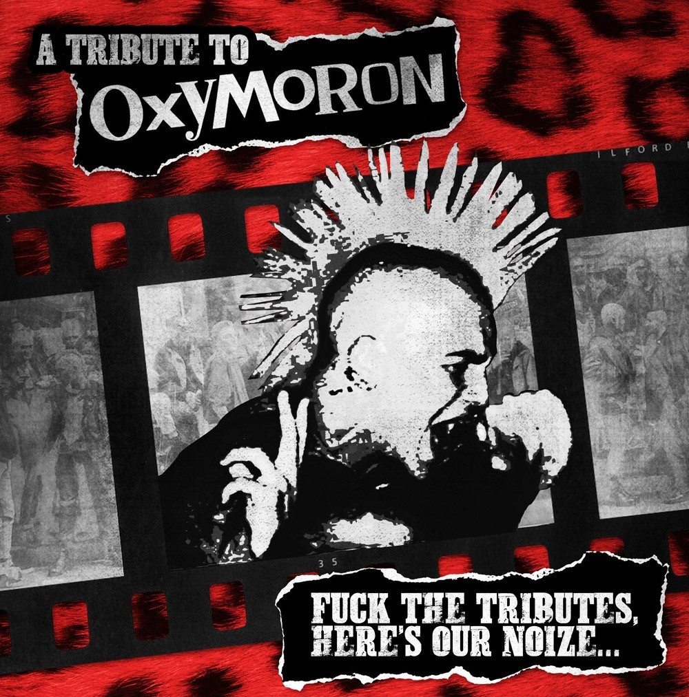 "v/a A Tribute To Oxymoron - ""Fuck The Tributes,Here's Our Noize…"" 12""LP lim.300 red /black splatter"