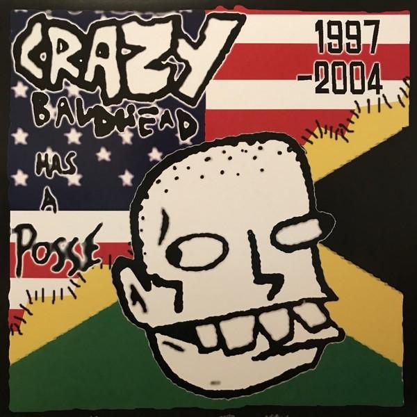 "Crazy Baldhead - ...Has A Posse: 1997-2004 - 12""LP"