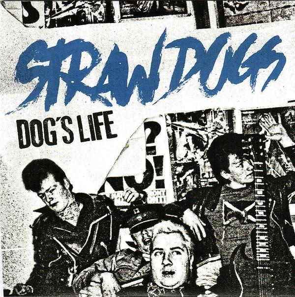 "STRAW DOGS  - Dog's Life 7""EP lim.280 black"