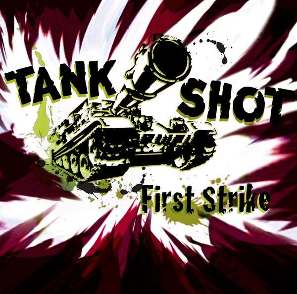 "Tank Shot - First Strike  12""LP lim.500 splatter"