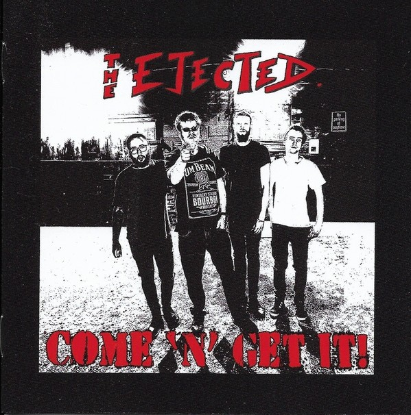 The Ejected ‎- Come 'N' Get It! - CD