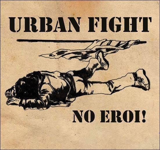 """Urban Fight - No Eroi! 7""""EP lim.350"""