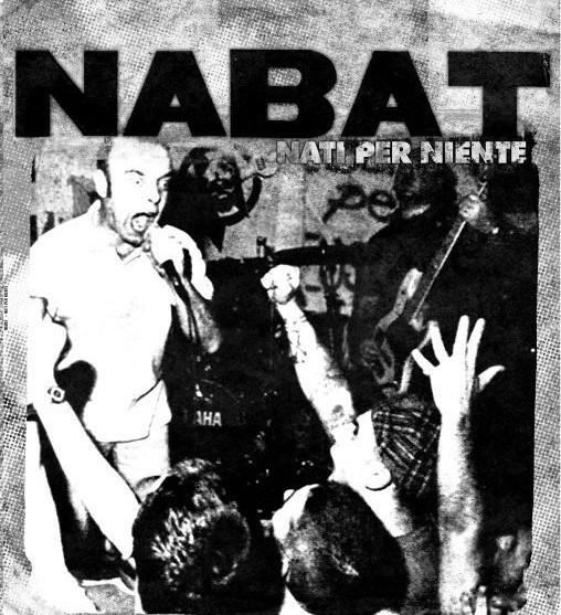 """NABAT - """"Nati per niente"""" 12""""LP+CD"""