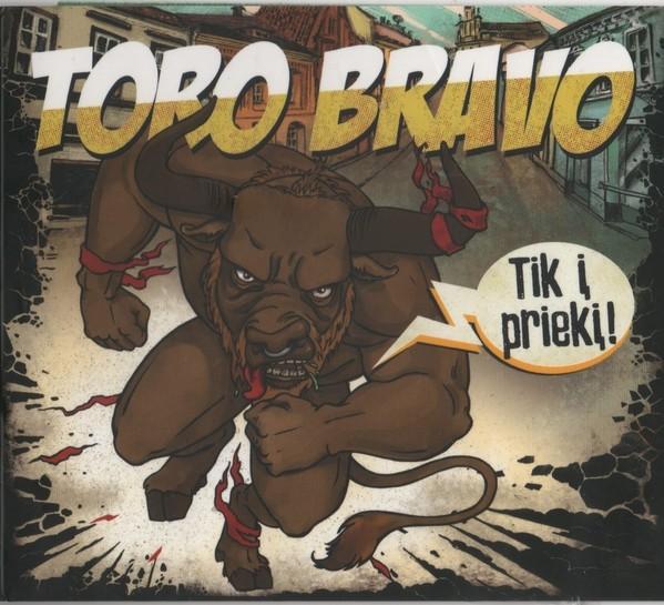 """Toro Bravo - """"Tik Į Priekį!"""" - Digipack CD"""