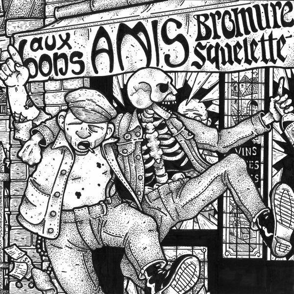 """V/A Bromure / Squelette - """"Aux Bons Amis"""" split - 7""""EP"""