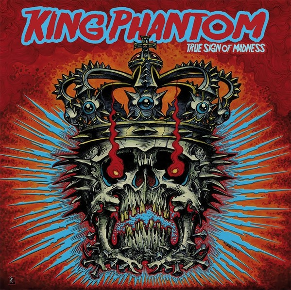 "King Phantom ‎- True Sign Of Madness 12""LP"