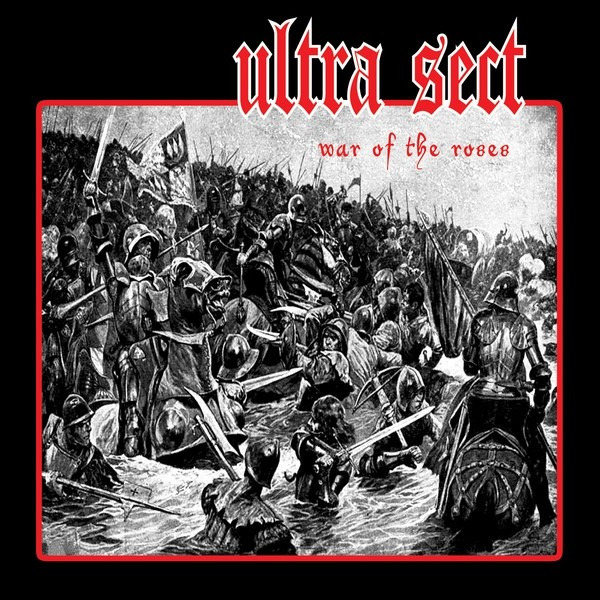"Ultra Sect ‎- War Of The Roses 7""EP lim.100 black 2nd press"