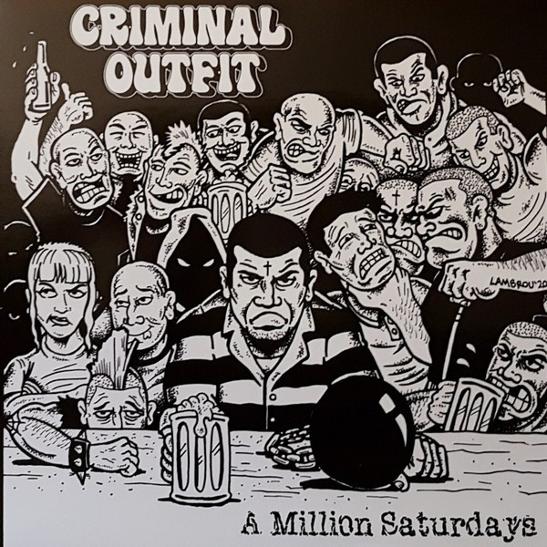 "Criminal Outfit ‎- A Million Saturdays 12""LP incl. Download"