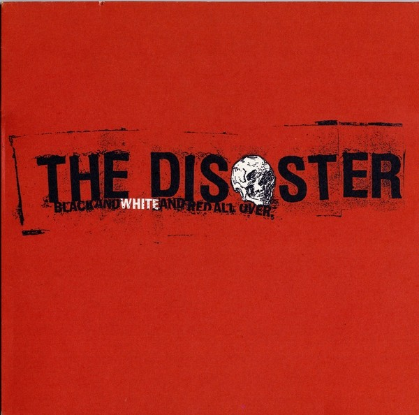 """The Disaster - Black And White And Red All Over 12""""LP"""