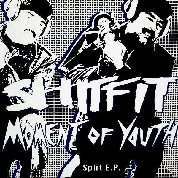 """V/A Shitfit / Moment Of Youth - Split 7""""EP"""