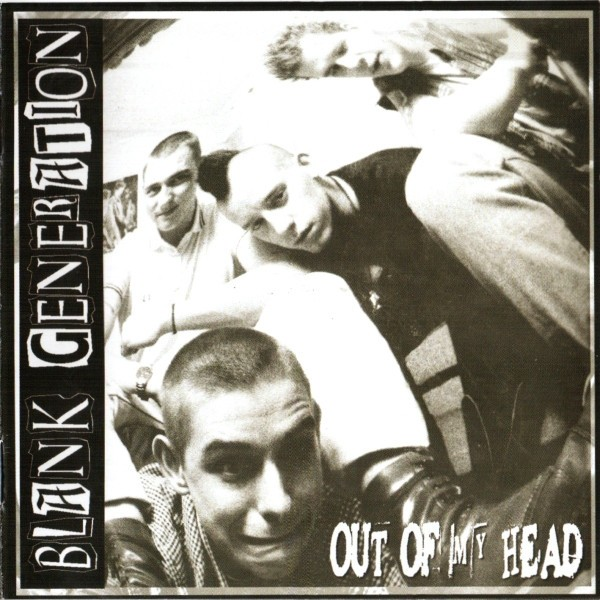 Blank Generation ‎- Out Of My Head - CD