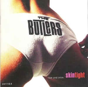 The Butlers – Skintight - 2xCD