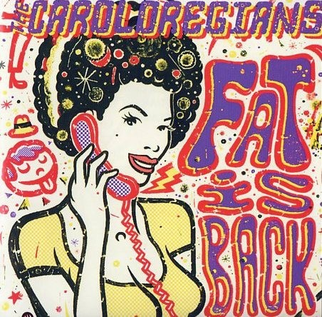 "Caroloregians ‎– Fat Is Back - 12""LP"