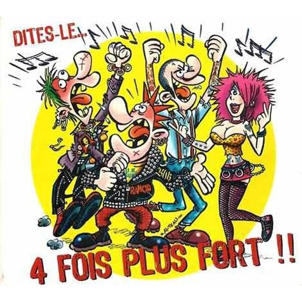 V/A - Dites-Le... 4 Fois Plus Fort !! Digipack-CD