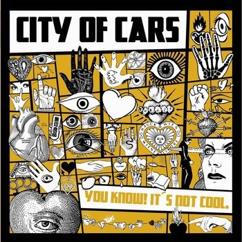"""City Of Cars - You Know! It's Not Cool. 12""""LP"""