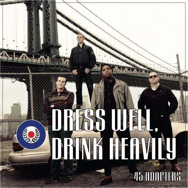 "45 Adapters-Dress Well,Drink Heavily 7""EP 3rd press lim.250wh/ox"