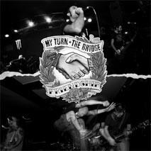 "V/A My Turn / The Bridge  - Friendship split 7""EP"