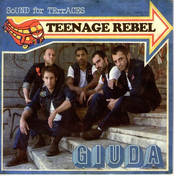 "GIUDA - Teenage Rebel 7""EP"